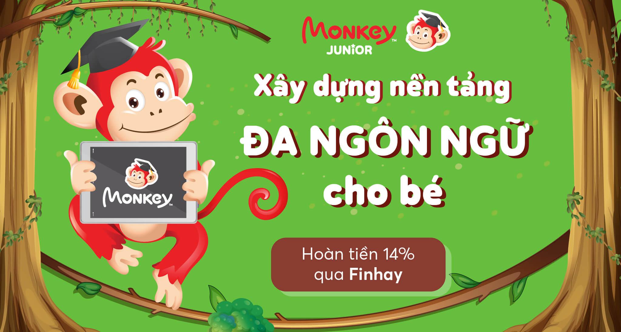 Finhay hoàn tiền - Monkey Junior