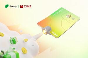 Ra mắt thẻ Visa Credit CIMB – Finhay: Chìa khoá mở cửa hệ sinh thái Finhay